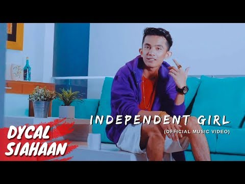 INDEPENDENT GIRL - DYCAL (OFFICIAL MUSIC VIDEO)