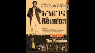 New Ethiopian Music Ephrem Tamiru  Godanaye The Reunion 2015 HD 640x360 1