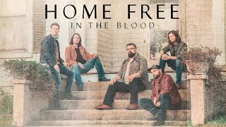 Home Free In The Blood