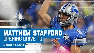 Matthew Stafford Leads the Lions Down the Field for an Opening Drive TD! | Eagles vs. Lions | NFL