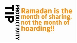 Month Of Sharing – Not Hoarding!? Ramadan Reminder 2013 ? The Daily Reminder