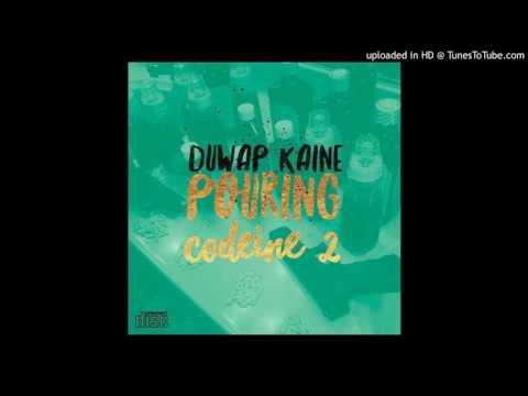 Duwap Kaine - Pouring Codeine 2 (Prod. By K'Shaun)