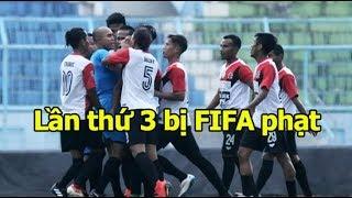 Kình địch của tuyển Việt Nam tiếp tục bị FIFA phạt nặng