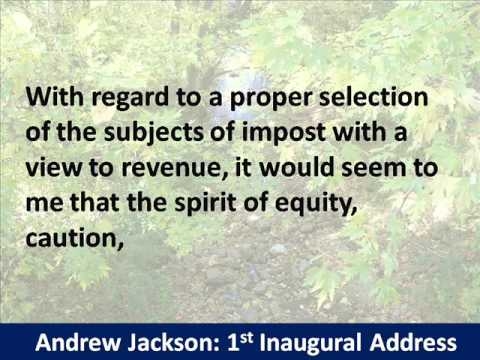 President Andrew Jackson 1st Inaugural Address - Hear and Read the Full Text