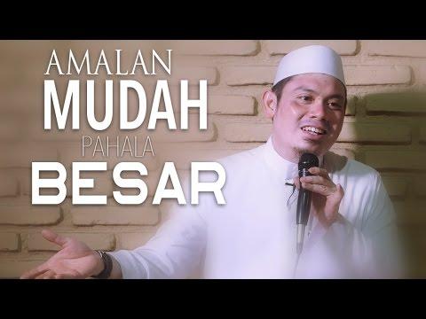 Kajian Umum: Amalan Mudah Berpahala Besar - Ustadz Ahmad Zainuddin, Lc.