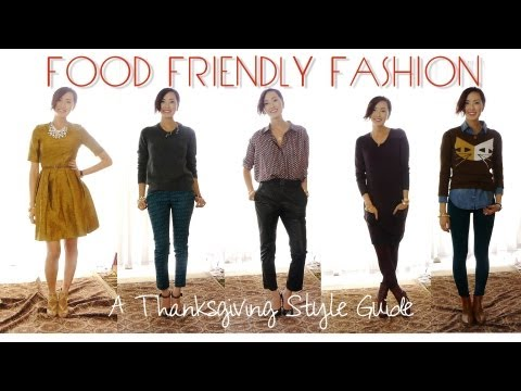 FOOD FRIENDLY FASHION - A Thanksgiving Style Guide