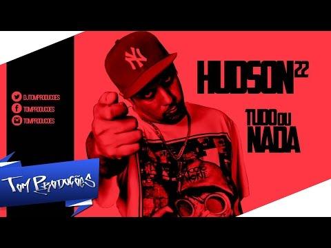 MC Hudson 22 - Tudo ou nada (Gabriel Dj e Luciano Couti)