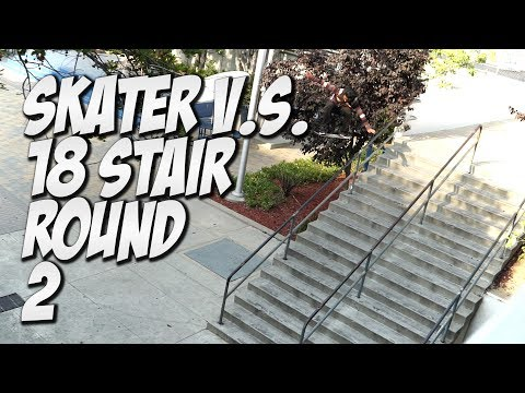 SKATER V.s. 18 STAIR PART 2 Feat. CHRIS SORIANO