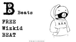 "Wizkid Type Beat 2019 - ""Time to Go""   Free Type Beat   Trap Instrumental"