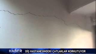 Di� hastanesindeki �atlaklar korkutuyor ! (V�DEO)