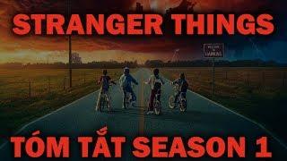 Stranger Things - TÓM TẮT VÀ GIẢI THÍCH SEASON 1