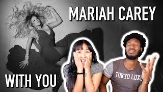 Mariah Carey With You Music Audio Reaction
