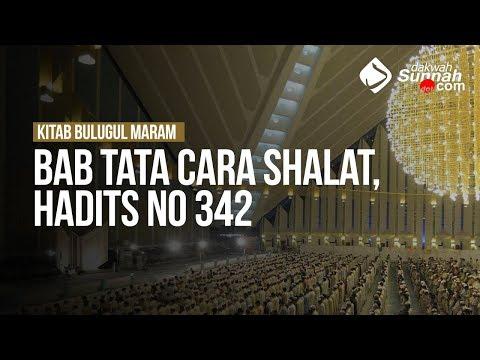 Bab Tata Cara Shalat, hadits no 342 - Ustadz Ahmad Zainuddin Al Banjary