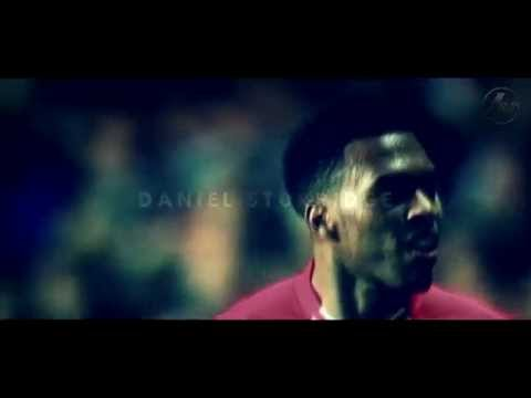 Daniel Sturridge - I Can't Stop | 1080HD