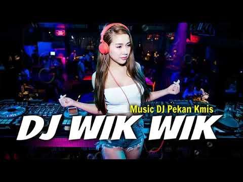 Dj Viral Wik Wik Ahh Ahh Thailand Remix Lagu Tik Tok Terbaru 2019