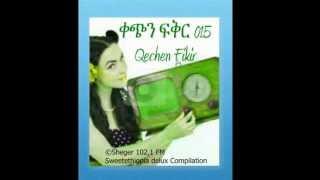 Qechen Fikir 015 (Radio Drama) Sheger 102. 1 FM - MP4