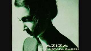 Watch Aziza Mustafa Zadeh Always video