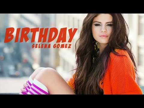 BIRTHDAY - Selena Gomez Music Video - Stars Dance