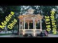 Small Town America - Medina OH  Pop. 26,190