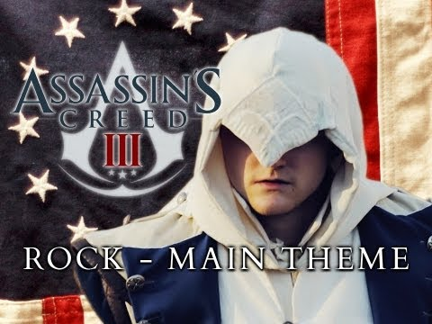 Assassins Creed 3 Rock - Main Theme Mike Brown
