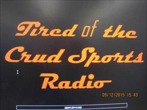 Tired of the Crud Sports Radio   Episode 1.     Patriots 28   Steelers 21