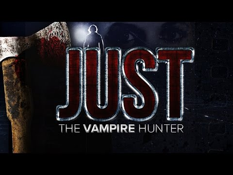 Watch Just the Vampire Hunter (2015) Online Free Putlocker