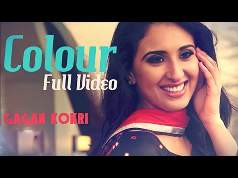Colour - Gagan Kokri | Official Video | Latest Punjabi Song 2014 video