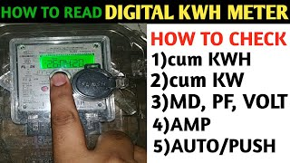 HOW TO CHECK DIGITAL ELECTRIC METER READING/KWH METER READING!