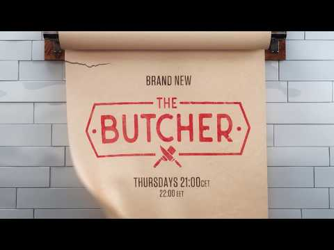 THE BUTCHER: HENTESEK HARCA | PREMIER 2019. AUGUSZTUS 22-ÉN