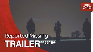Reported Missing: Trailer - BBC One