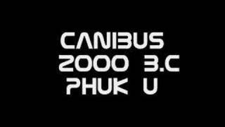 Watch Canibus Phuk U video