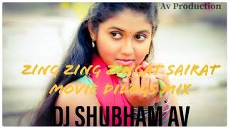 ZING ZING ZINGAT SAIRAT DILOGS MIX DJ SHUBHAM AV CHINCHOLI By Official Music