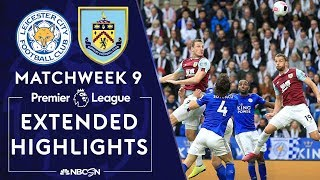Leicester City v. Burnley | PREMIER LEAGUE HIGHLIGHTS | 10/19/19 | NBC Sports