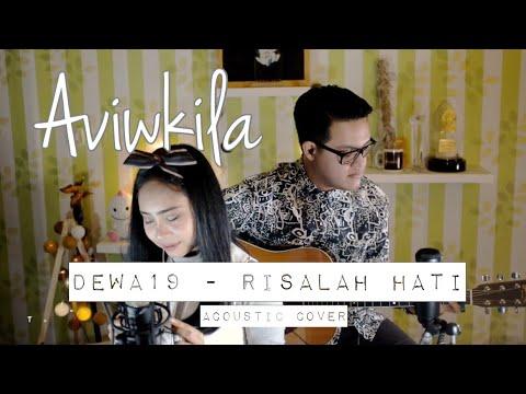 Dewa19 - Risalah Hati (Aviwkila Cover)