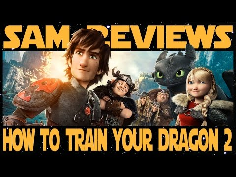HOW TO TRAIN YOUR DRAGON 2 (Sam's Reviews)