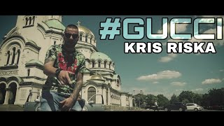 KrIs Riska - #Gucci Генг (Official HD 2018)