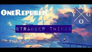download lagu Kygo Ft. Onerepublic - Stranger Things 1 Hour Version gratis