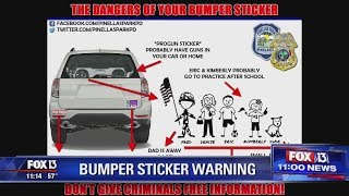 Don't overshare with bumper stickers, police warn