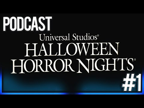 Halloween Horror Nights 2018 Podcast #1 Ft. Char-Chi & The Nights of Horror