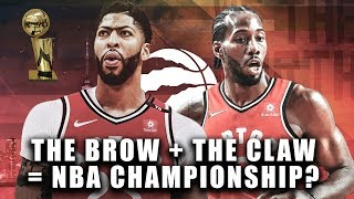 Proving If Anthony Davis And The Toronto Raptors Trade Makes Them NBA Champions