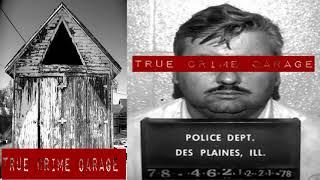 News Politics True Crime Garage Ep 105 John Wayne Gacy Part 1