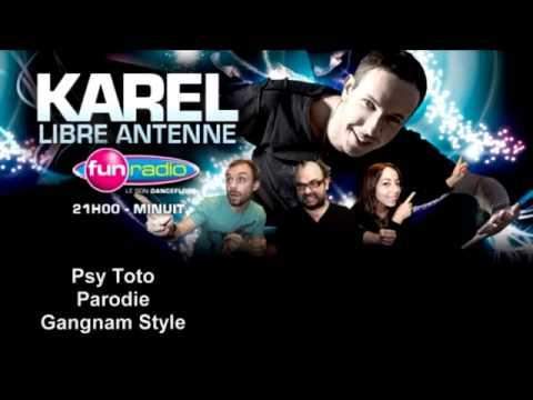 Psy Toto   Parodie Gangnam Style   Fun radio Je fu