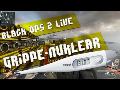 Grippe-Nuklear? Black Ops 2 LIVE