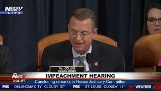 """BEGGIN' TO GO SOMEWHERE ELSE"": Collins on media - Conclusion of House Judiciary impeachment hearing"