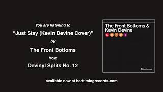 The Front Bottoms: Just Stay (Official Audio) (Kevin Devine Cover)