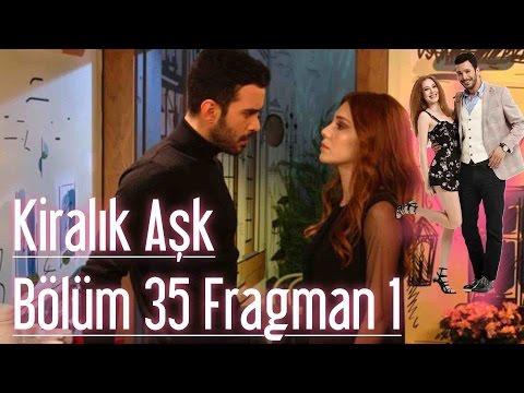 Kiralık Aşk 35. Bölüm Fragman