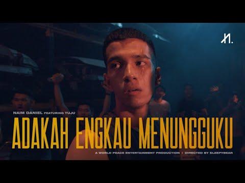 Download Naim Daniel - Adakah Engkau Menungguku feat. Tuju    Mp4 baru