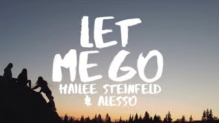 Download Lagu Hailee Steinfeld & Alesso  - Let Me Go (Lyrics) ft Florida Georgia Line & watt Gratis STAFABAND