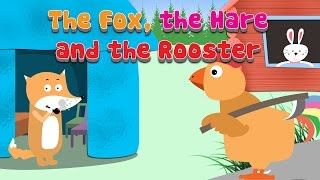 The Fox, The Hare and The Rooster | Bedtime Stories For Kids