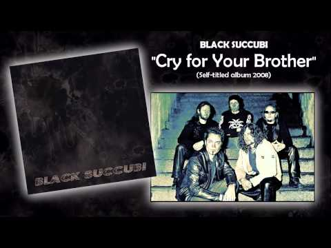 Black Succubi - Cry for Your Brother